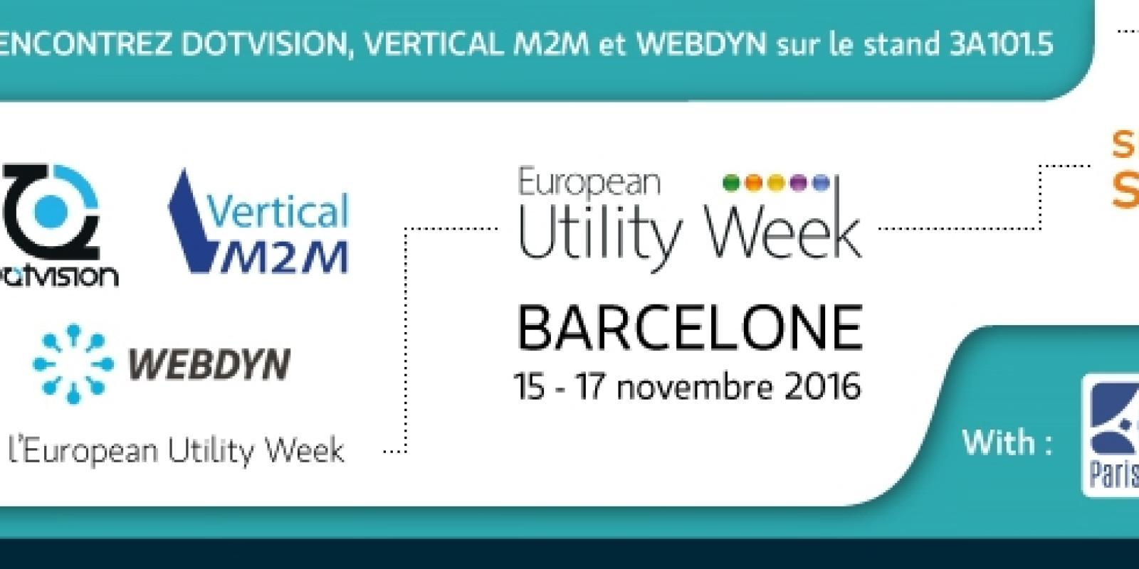 European Utility Week 2016 : DotVision, Vertical M2M, et Webdyn seront avec SYSTEMATIC à Barcelone, avec le soutien de la Région Ile-de-France