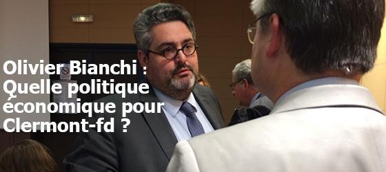 """Olivier Bianchi : """"Clermont Ferrand comme capitale européenne de la culture"""""""