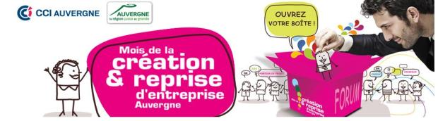 Toute l'Auvergne mobilisée pour le mois de la création et de la reprise d'entreprise
