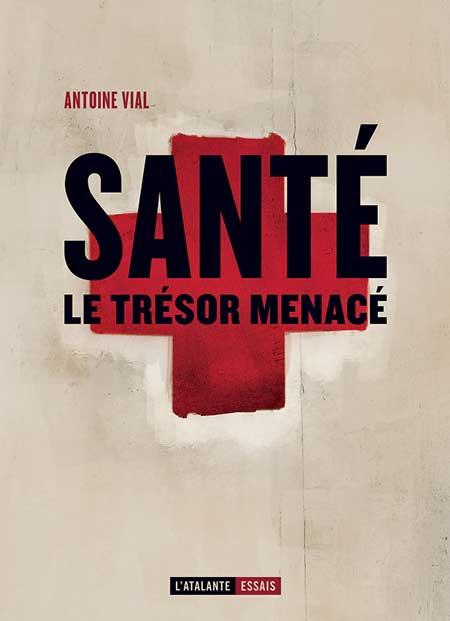 La santé entre-deux-tours-Tribune d'Antoine Vial